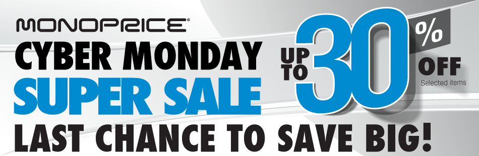 Monoprice® Holiday KickOff SUPER SALE