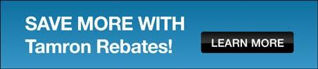 Save more with Tamron Rebates