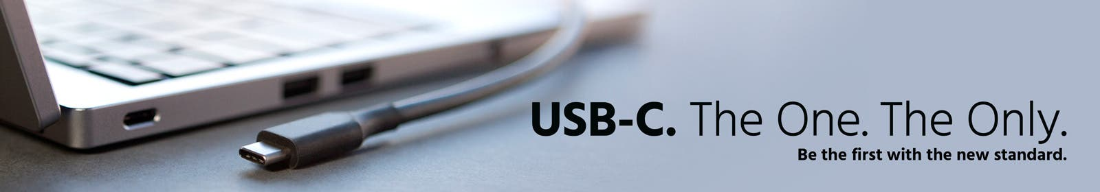USB-C. The One. The Only.