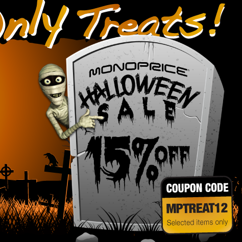 No Tricks Only Treats: Monoprice® Halloween Sale