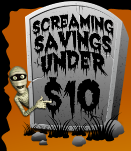 Screaming Savings - Under $10