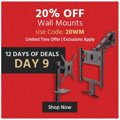 20% off wall mounts, use code: 20wm, limited time offer, exclusions apply, shop now