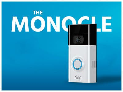 The monocle, One Day. One Deal, Ring Wi-Fi Enabled Video Doorbell 2 (Satin Nickel) | $149.99 + Free Standard US Shipping, shop now