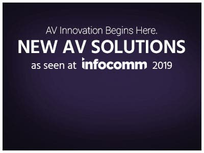 IT Innovation Begins Here New IT Solutions As seen at InfoComm 2019