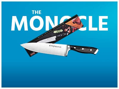 The Monocle. One Day. One Deal. One Incredibly Low Price. Emojoy Chef Knife, High Carbon Stainless Steel $14.99 + Free Standard US Shipping Ends 6/20/19 While Supplies Last
