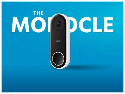 The Monocle. One Day. One Deal. One Incredibly Low Price. Nest Hello Video WiFi Doorbell | $169.99 + Free Standard US Shipping, Ends 6/25/19 While Supplies Last