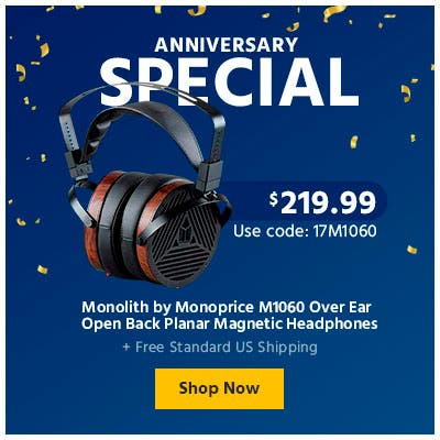 Anniversary Sale, Monolith by Monoprice M1060  Planar headphones, shop now
