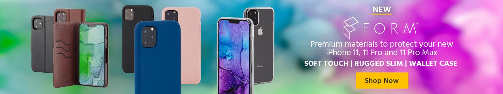 New, FORM, premium materials to protect your new iphone 11, shop now
