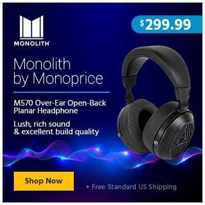 Monolith by Monoprice M570 Over-Ear Open-Back Planar Headphone Lush, rich sound & excellent build quality $299.99 + Free Standard US Shipping