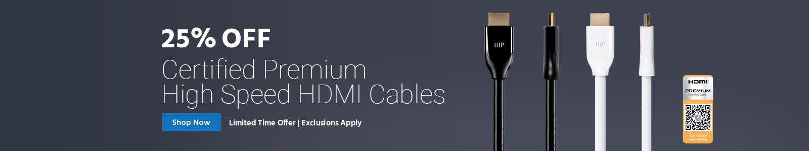 25% Off Certified Premium High Speed HDMI Cables - Shop Now - Limited Time Offer | Exclusions Apply