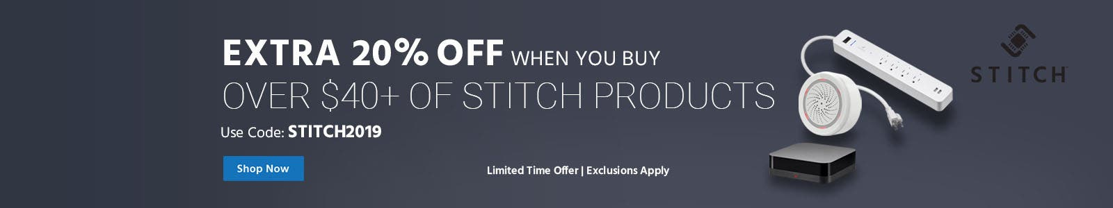Extra 20% off when you buy over $40+ of STITCH Products - Use Code: STITCH2019 - Shop Now - Limited Time Offer | Exclusions Apply