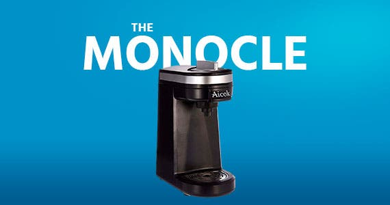 The Monocle. One Day. One Deal. Single Serve Coffee Maker (Refurbished) $17.99 + Free Standard US Shipping Ends 01/21/20 While Supplies Last