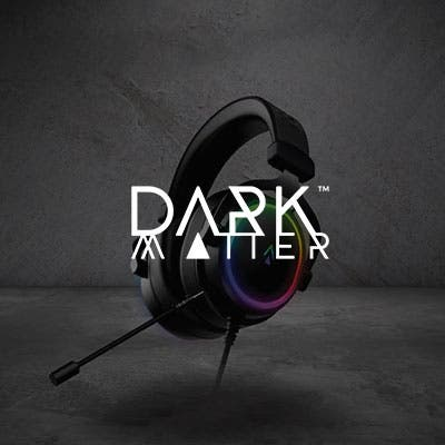 Dark Matter Gaming Designed from the ground up for top-tier performance, ergonomics, and value to gamers.