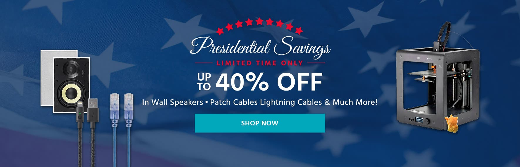 Presidential Savings Up to 40% off Deals Limited Time Only