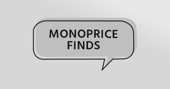 Monoprice Finds An ever-changing selection of handpicked items just for you. While supplies last.