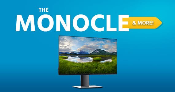 The Monocle. & More One Day. One Deal. UltraSharp 24-Inch Screen Led-Lit Monitor (DELL-U2419H) $279.99 + Free Standard US Shipping Ends 06/01/20 While Supplies Last