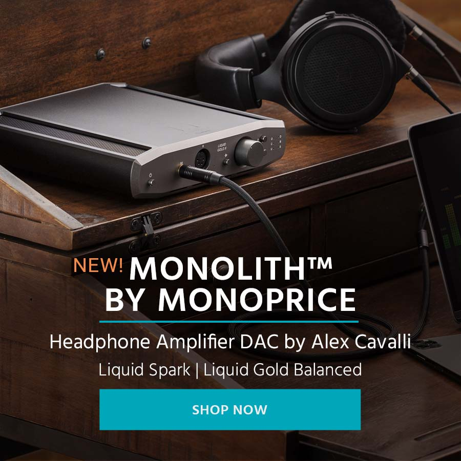 NEW Monolith by Monoprice Headphone Amplifier DAC by Alex Cavalli Liquid Spark | Liquid Gold Balanced