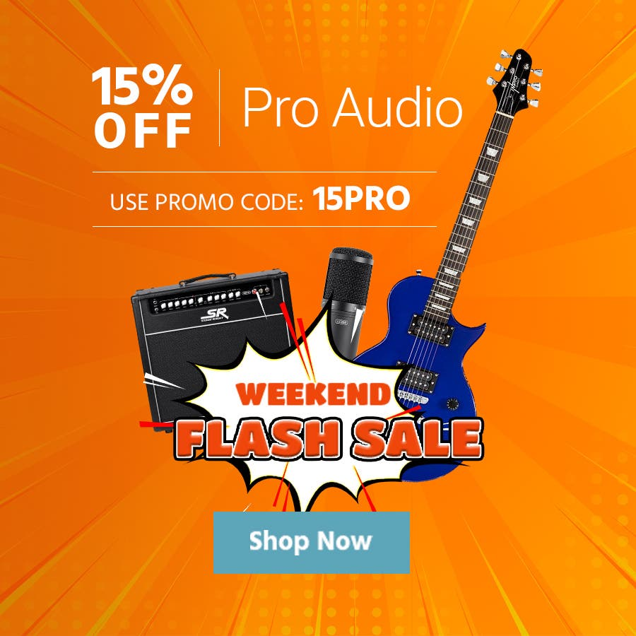 Weekend Flash Sale 15% off Pro Audio Use promo code: 15PRO Shop Now