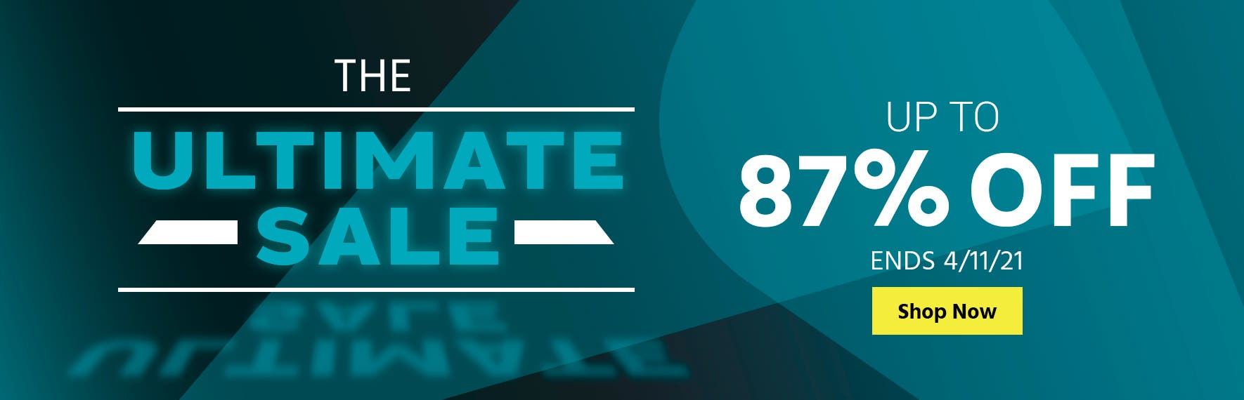 The Ultimate Sale Up to 87% off Ends 4/11/21 Shop Now>