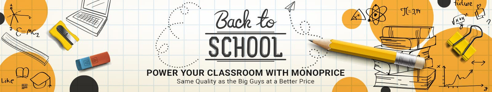 Power Your Classroom with Monoprice Same Quality as the Big Guys at a Better Price Shop Now