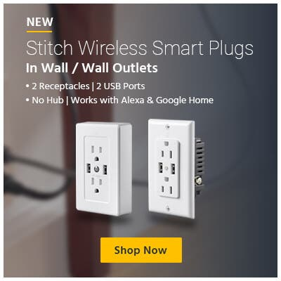 New, Stitch Wireless Smart plugs, in wall / wall outlets. 2 receptacles, 2 usb ports, no hub, works with alexa and google home, shop now