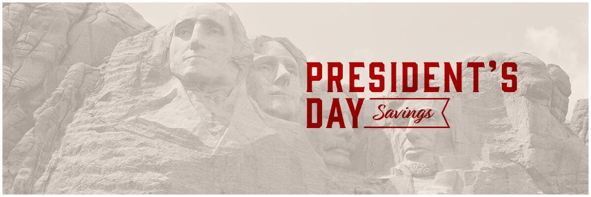 Presidents Day Savings, Enjoy Huge Savings, Up to 50% off, limited time offer